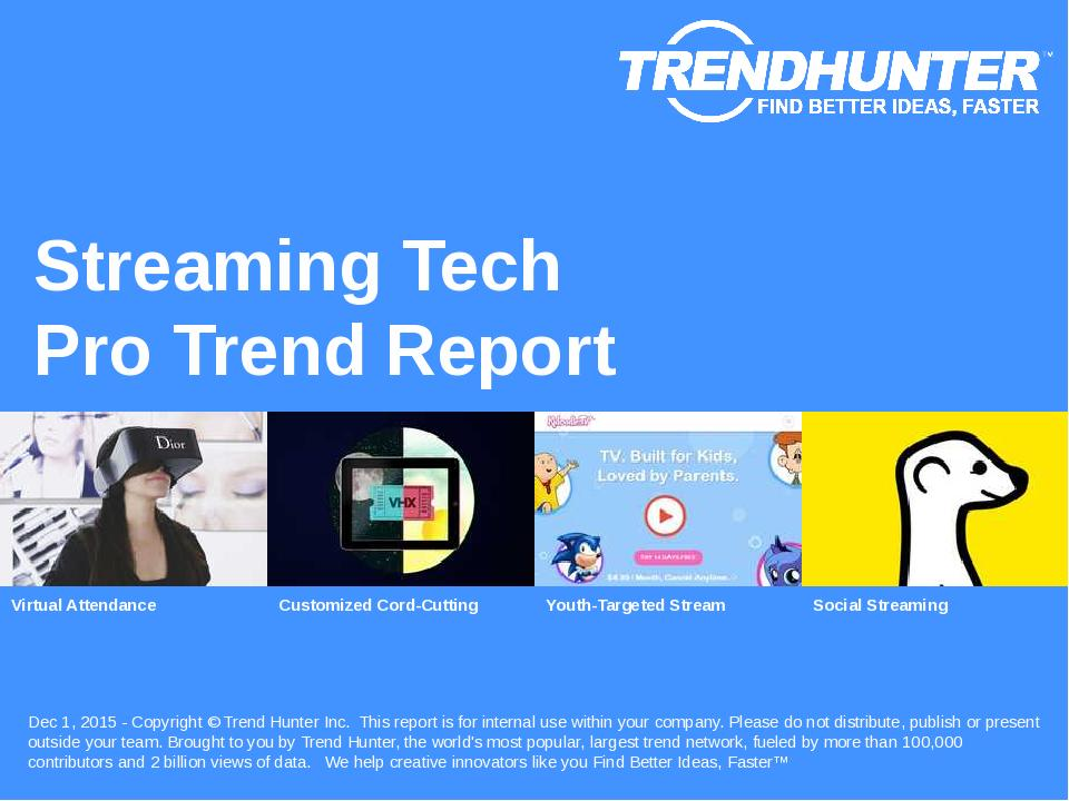 Streaming Tech Trend Report Research