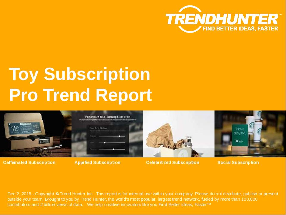 Toy Subscription Trend Report Research
