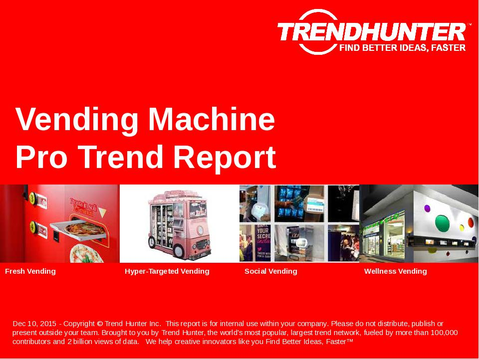Vending Machine Trend Report Research