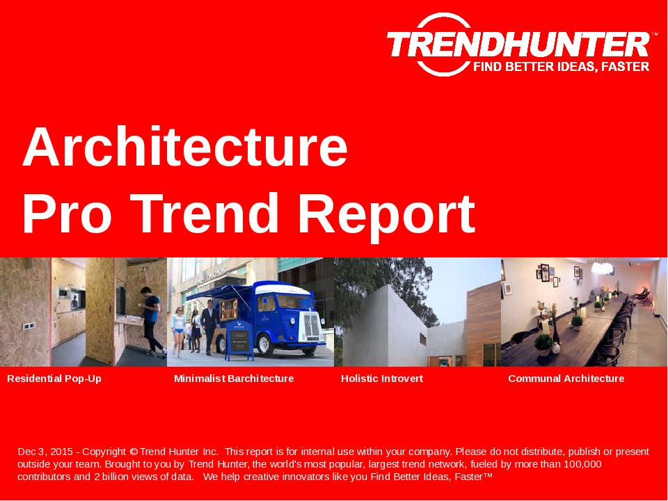 Architecture Trend Report Research