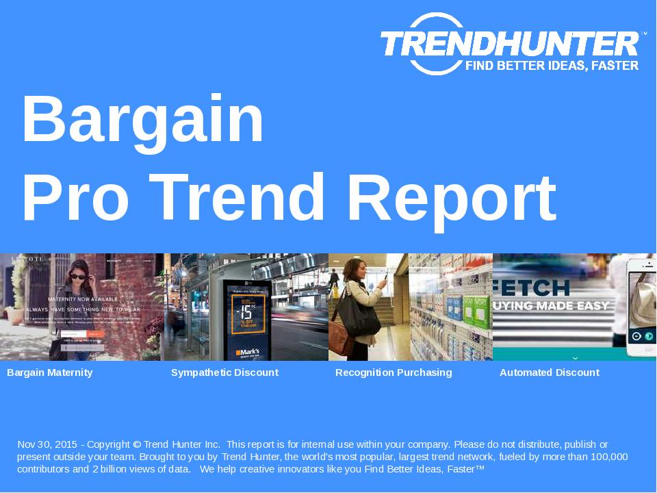 Bargain Trend Report Research