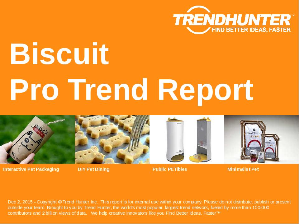 Biscuit Trend Report Research