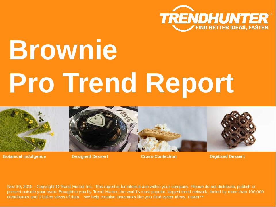 Brownie Trend Report Research