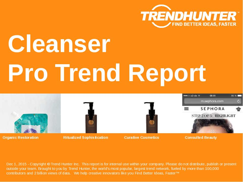Cleanser Trend Report Research