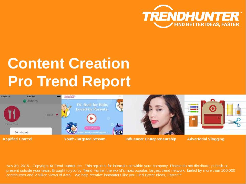 Content Creation Trend Report Research
