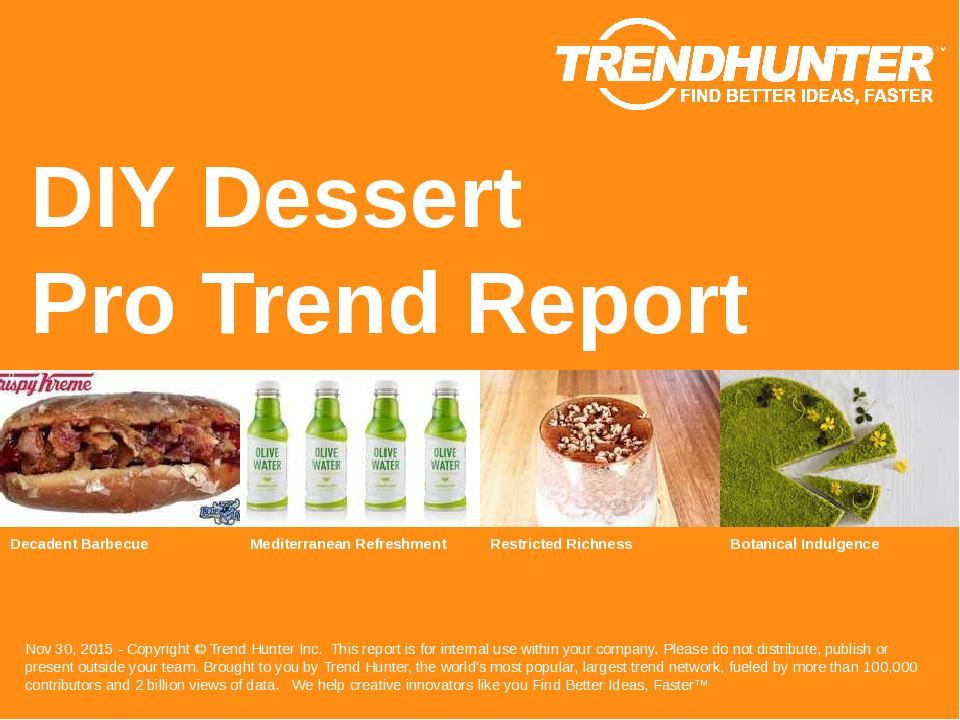 DIY Dessert Trend Report Research