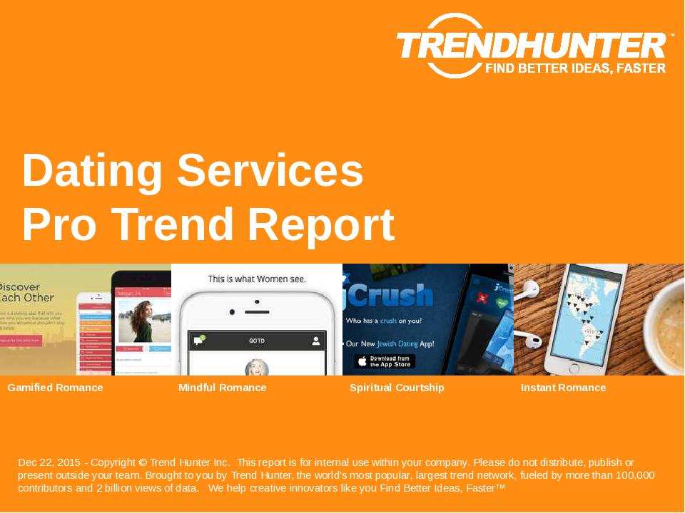 Dating Services Trend Report Research