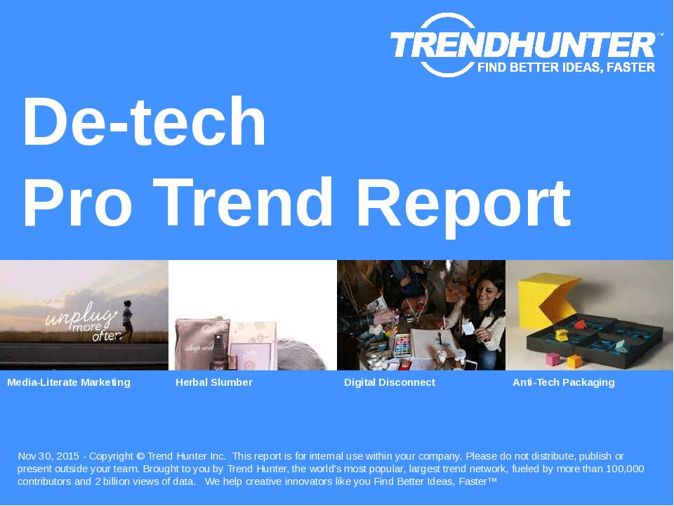 De-tech Trend Report Research