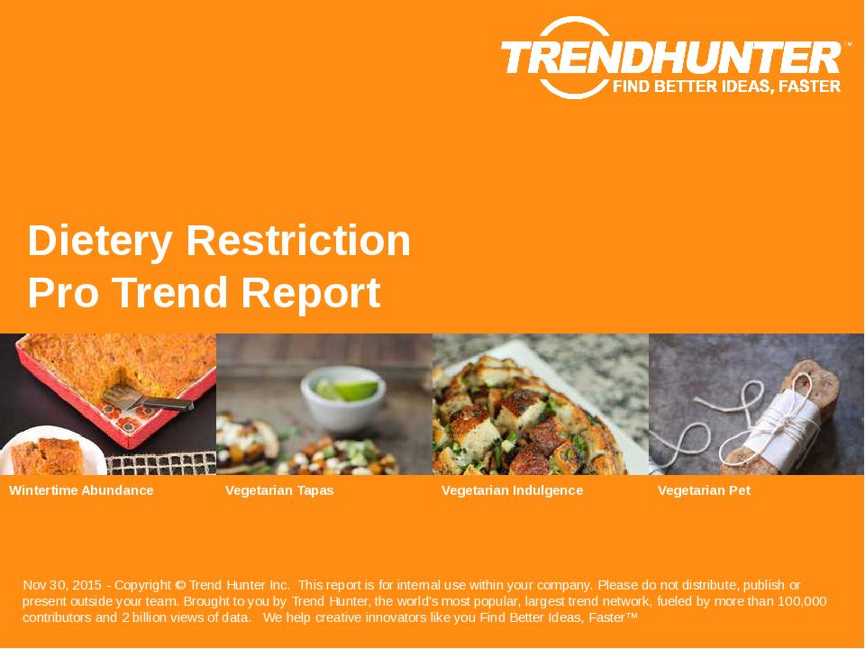Dietery Restriction Trend Report Research