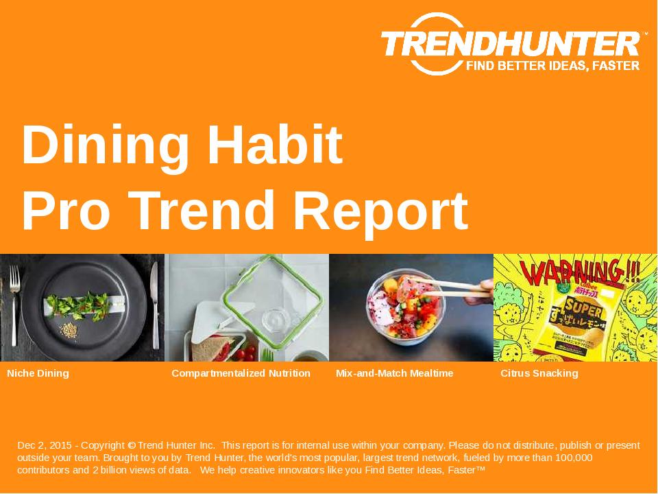 Dining Habit Trend Report Research