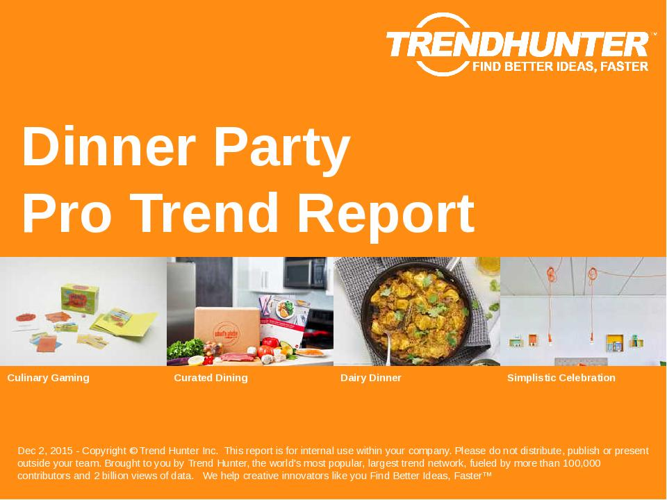 Dinner Party Trend Report Research