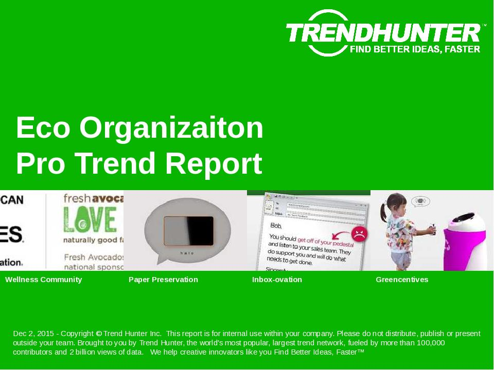 Eco Organizaiton Trend Report Research