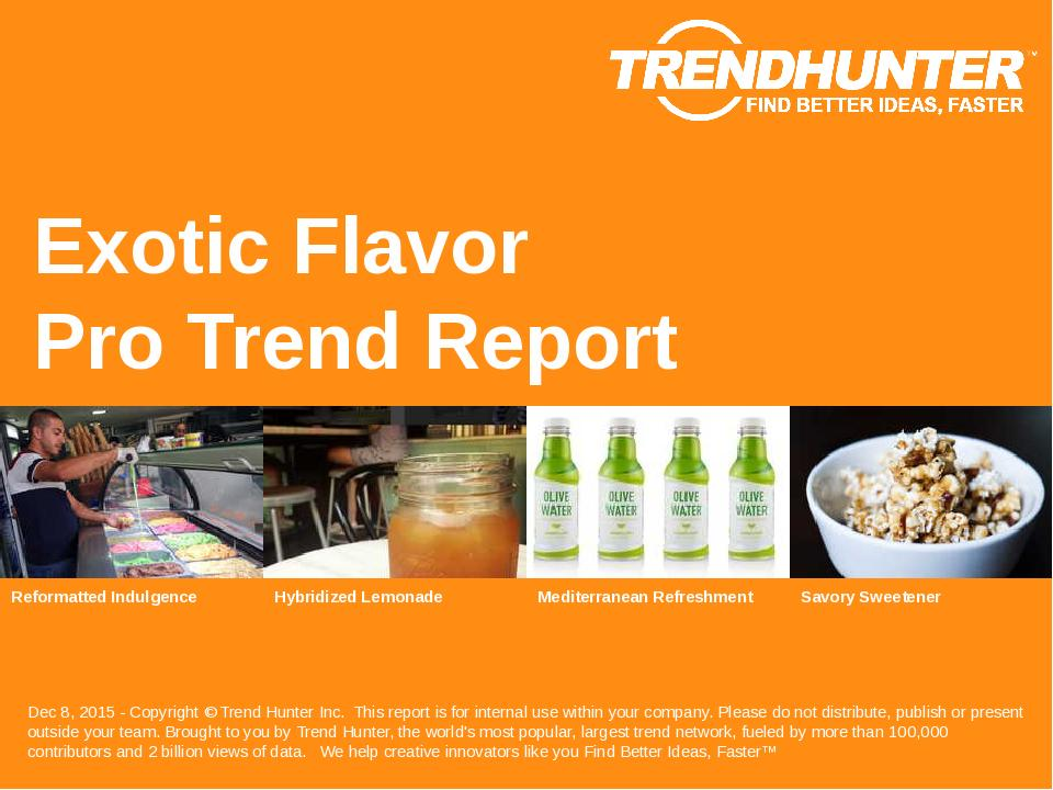 Exotic Flavor Trend Report Research
