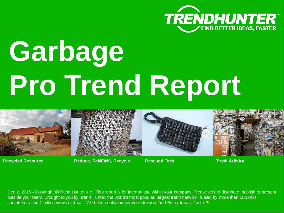 Garbage Trend Report Research