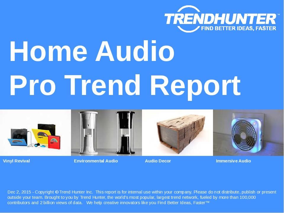 Home Audio Trend Report Research