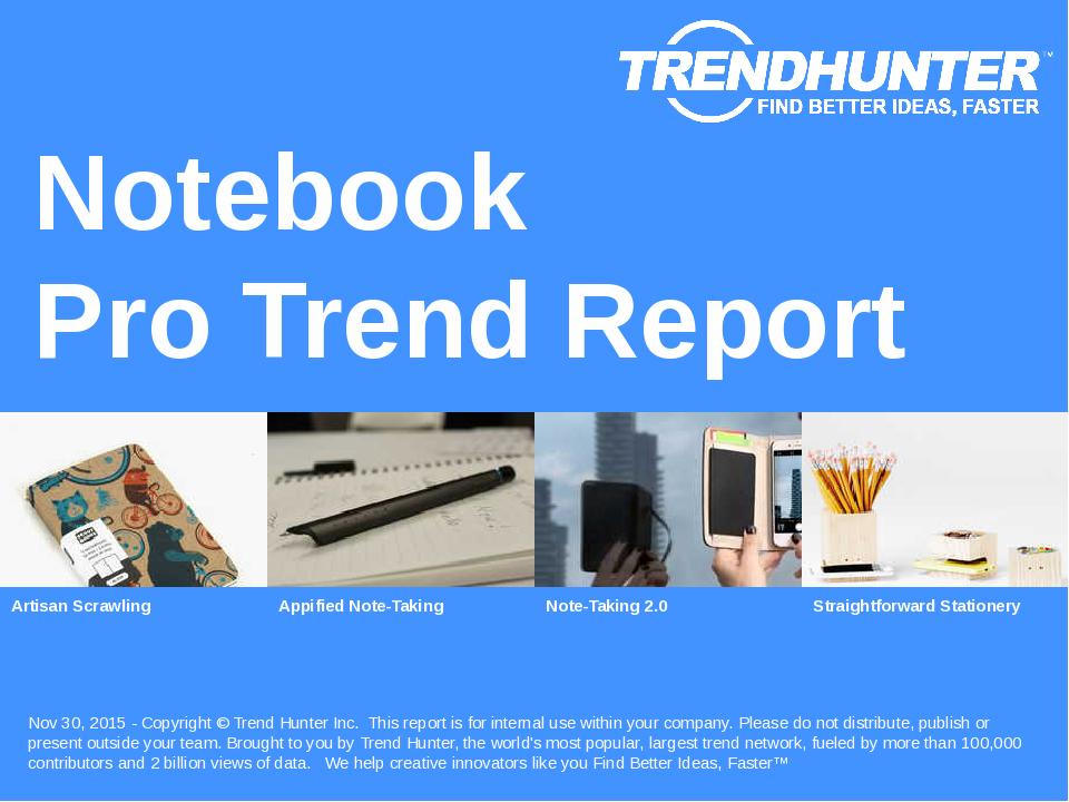 Notebook Trend Report Research