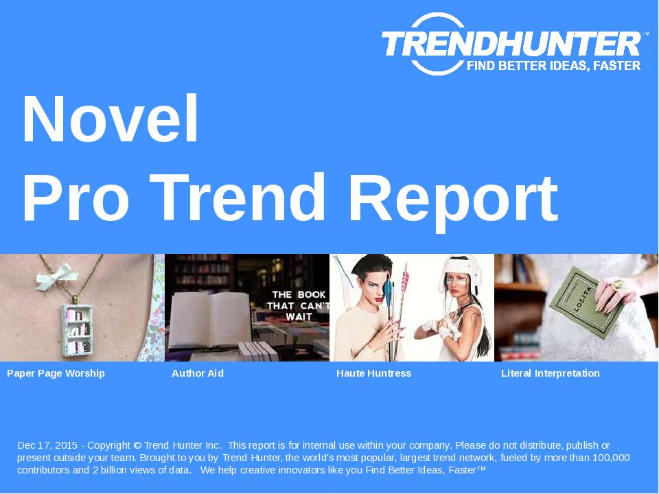 Novel Trend Report Research