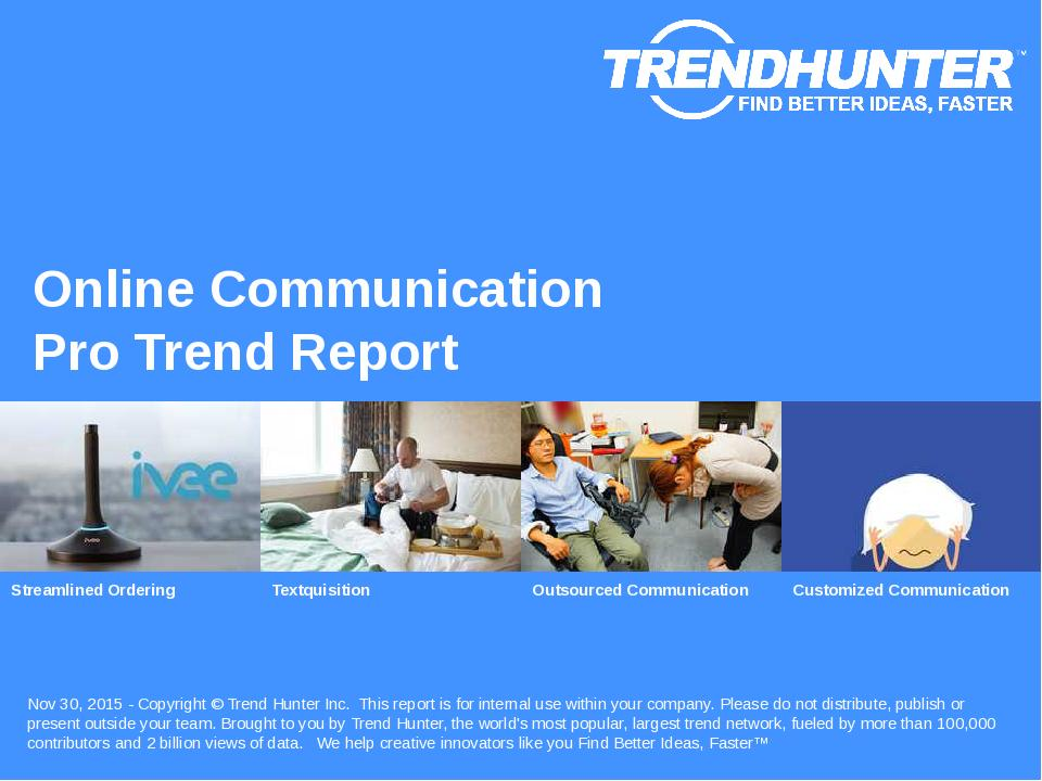 Online Communication Trend Report Research