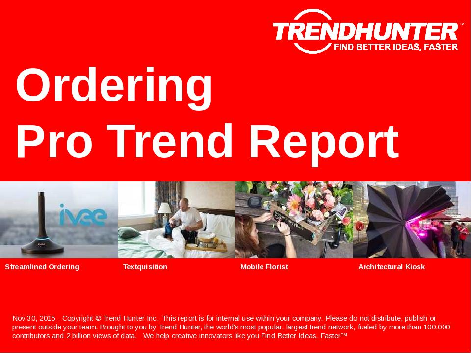 Ordering Trend Report Research