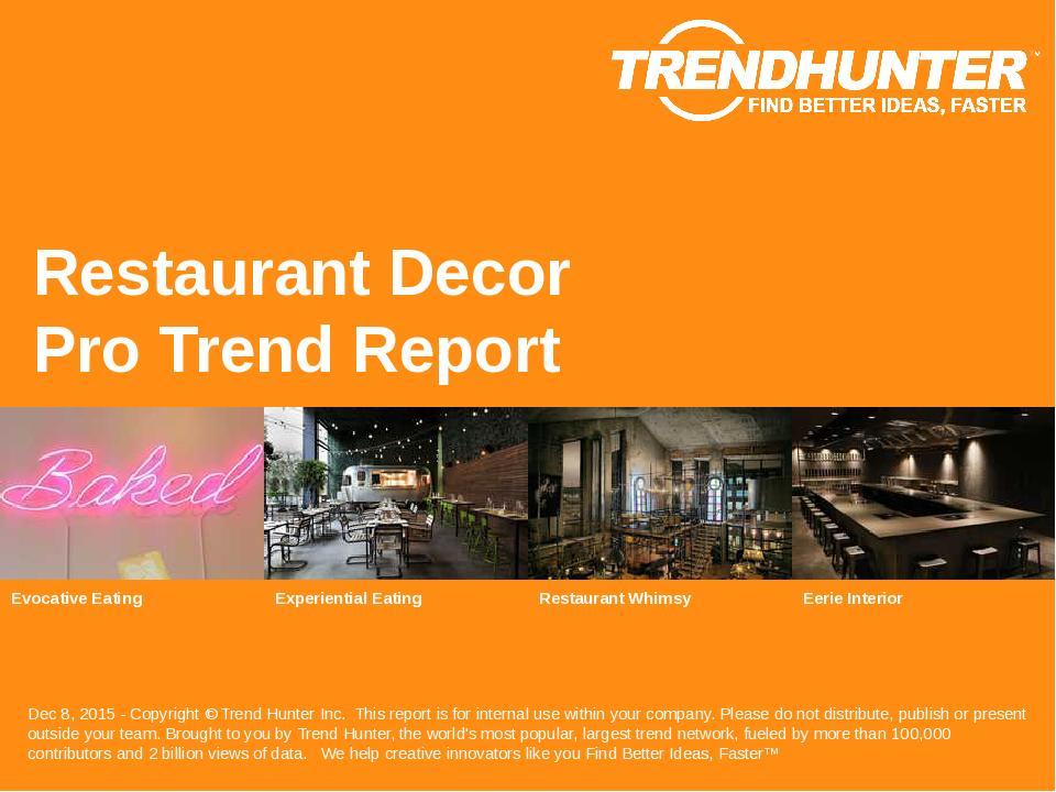 Restaurant Decor Trend Report Research