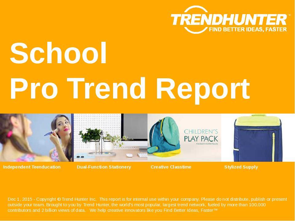 School Trend Report Research
