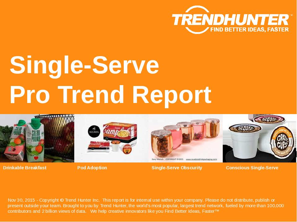Single-Serve Trend Report Research