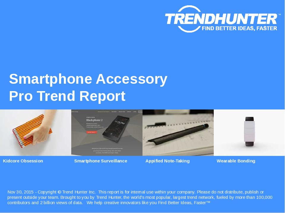 Smartphone Accessory Trend Report Research