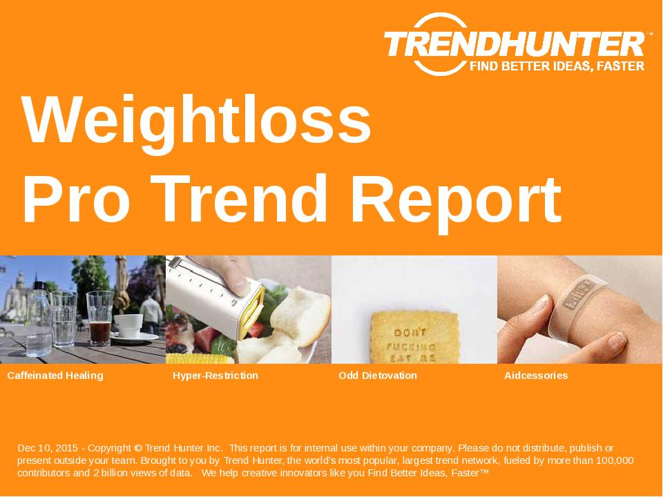 Weightloss Trend Report Research