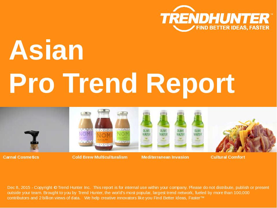 Asian Trend Report Research