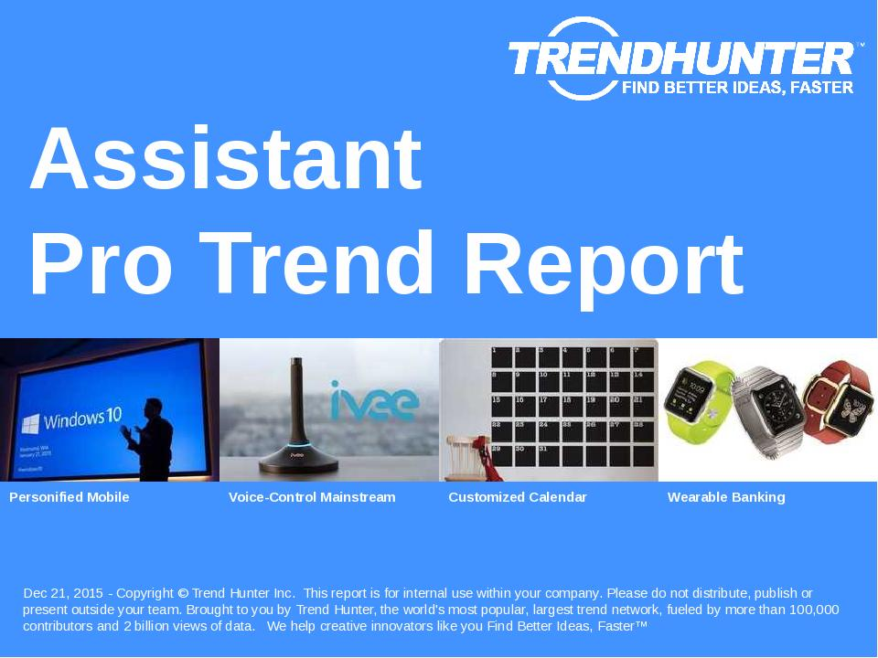 Assistant Trend Report Research