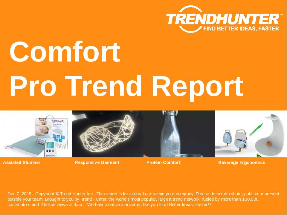 Comfort Trend Report Research