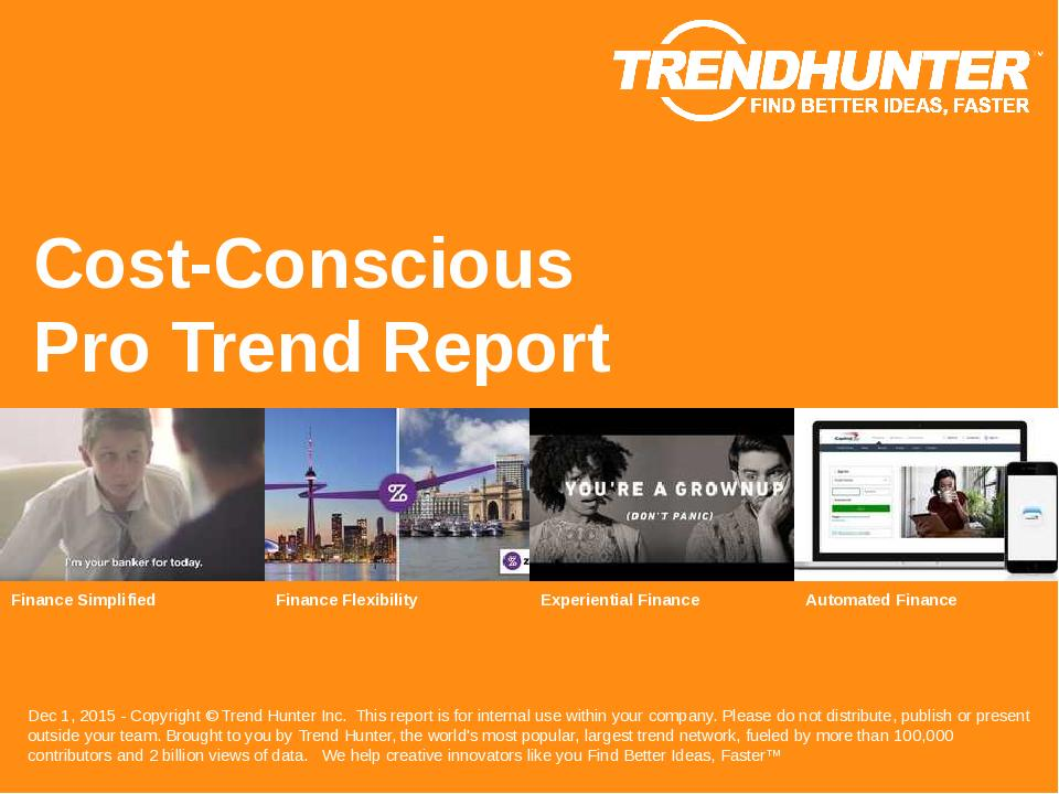 Cost-Conscious Trend Report Research