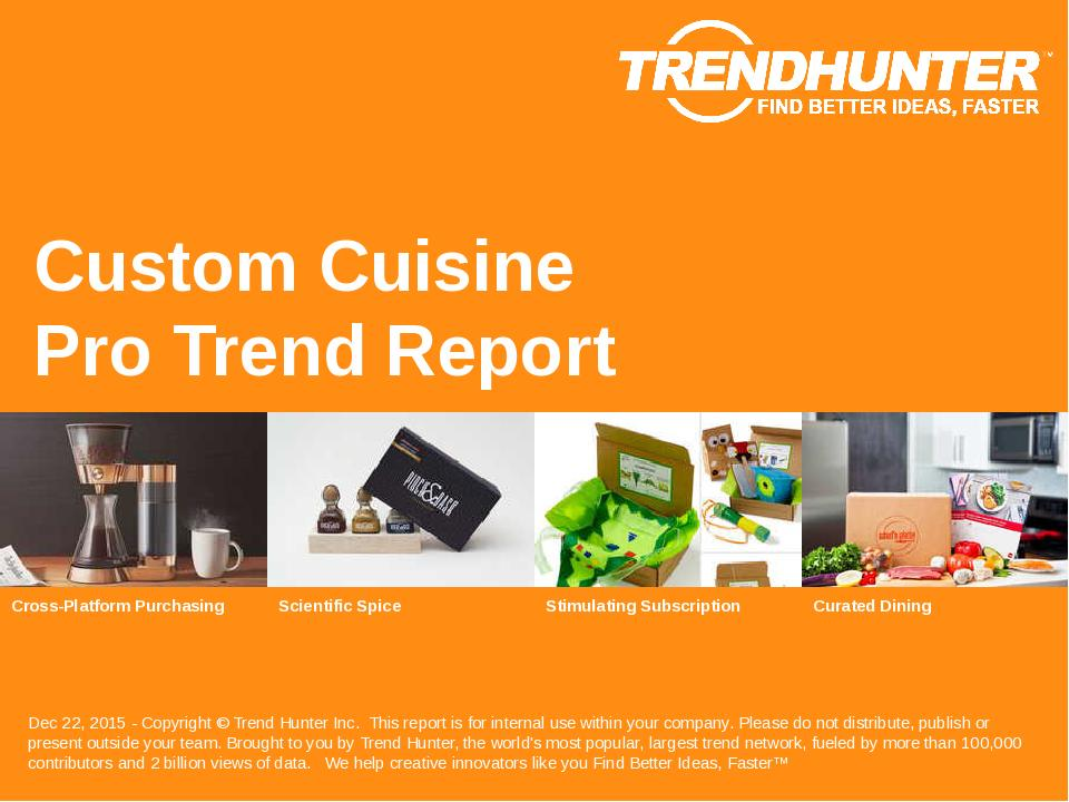 Custom Cuisine Trend Report Research
