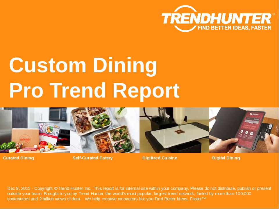 Custom Dining Trend Report Research
