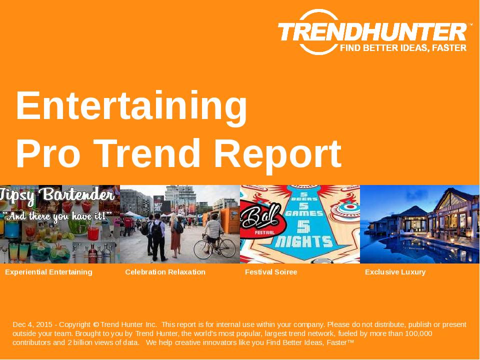 Entertaining Trend Report Research