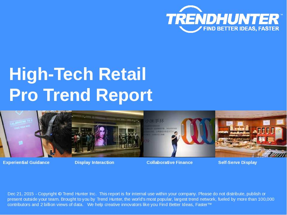 High-Tech Retail Trend Report Research