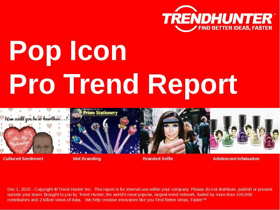 Pop Icon Trend Report Research
