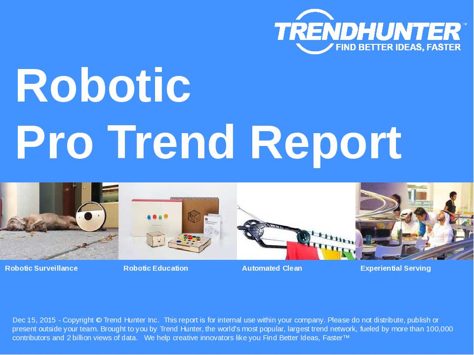 Robotic Trend Report Research