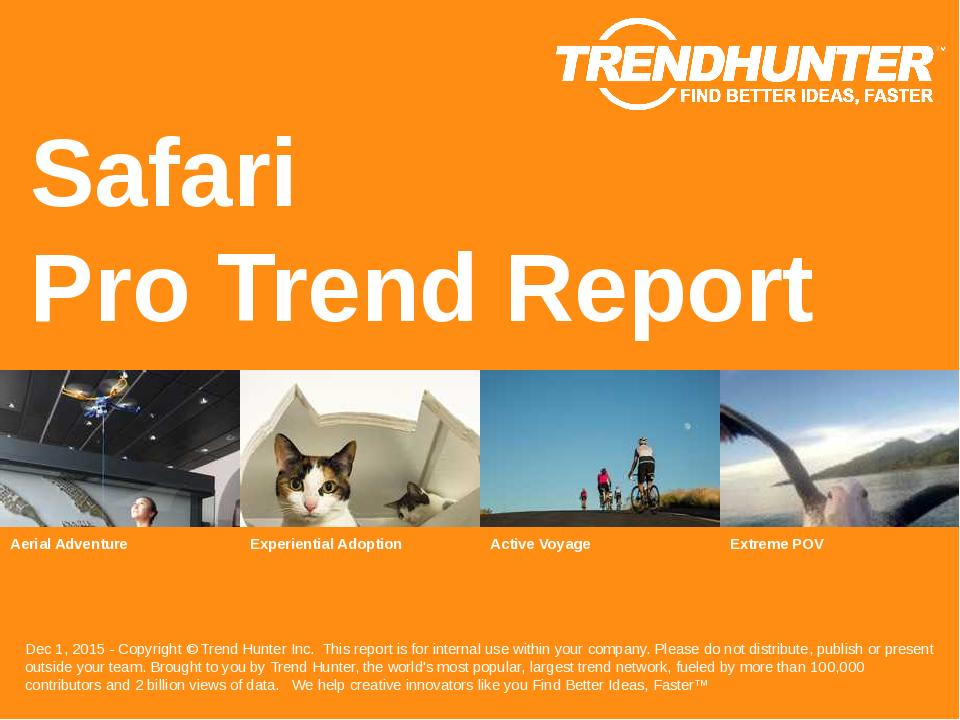 Safari Trend Report Research
