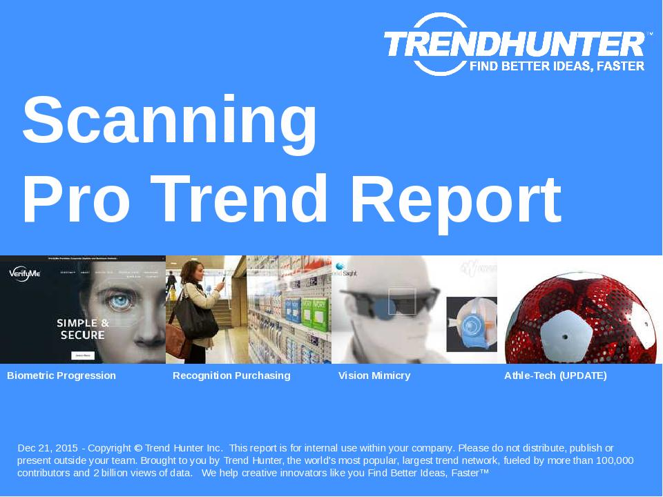 Scanning Trend Report Research