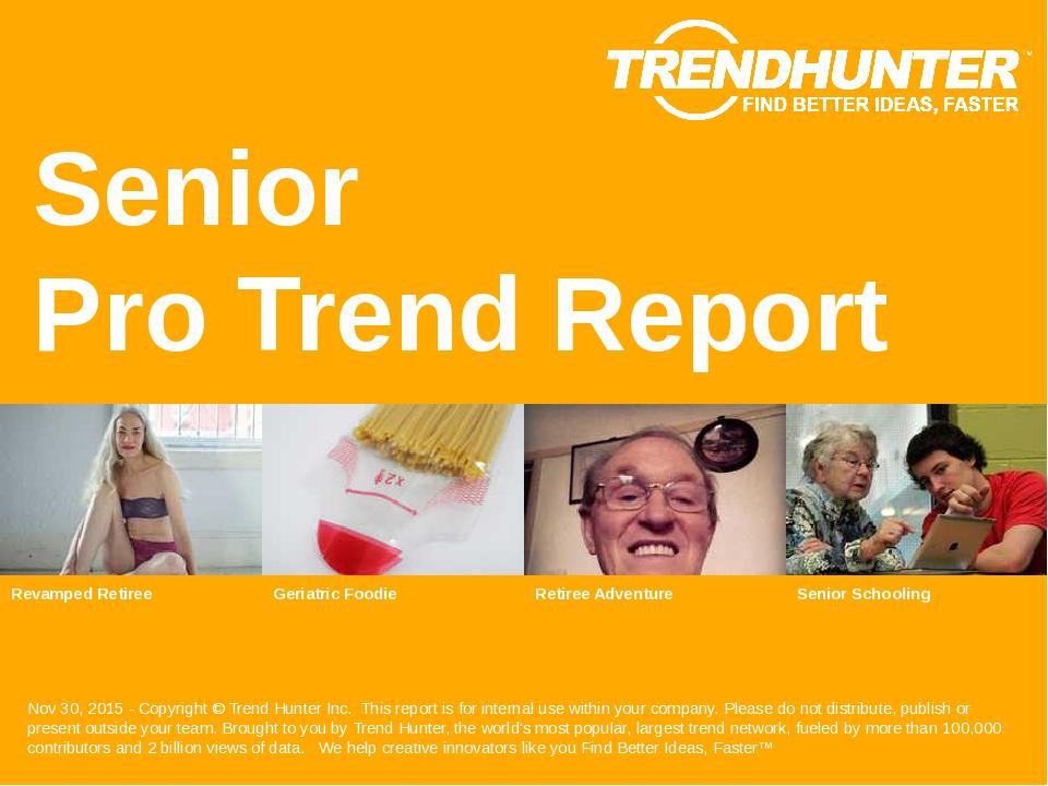 Senior Trend Report Research