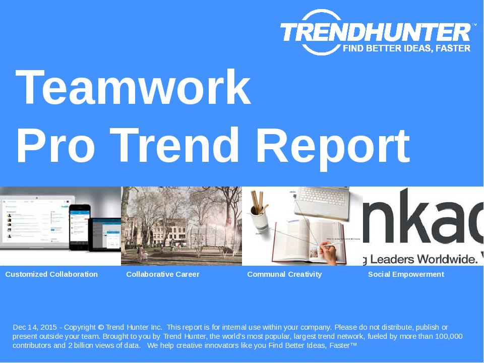 Teamwork Trend Report Research