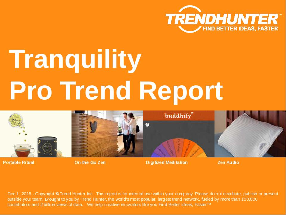 Tranquility Trend Report Research