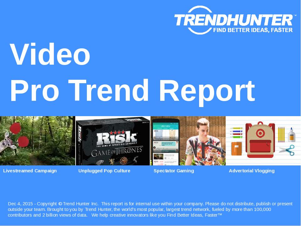 Video Trend Report Research