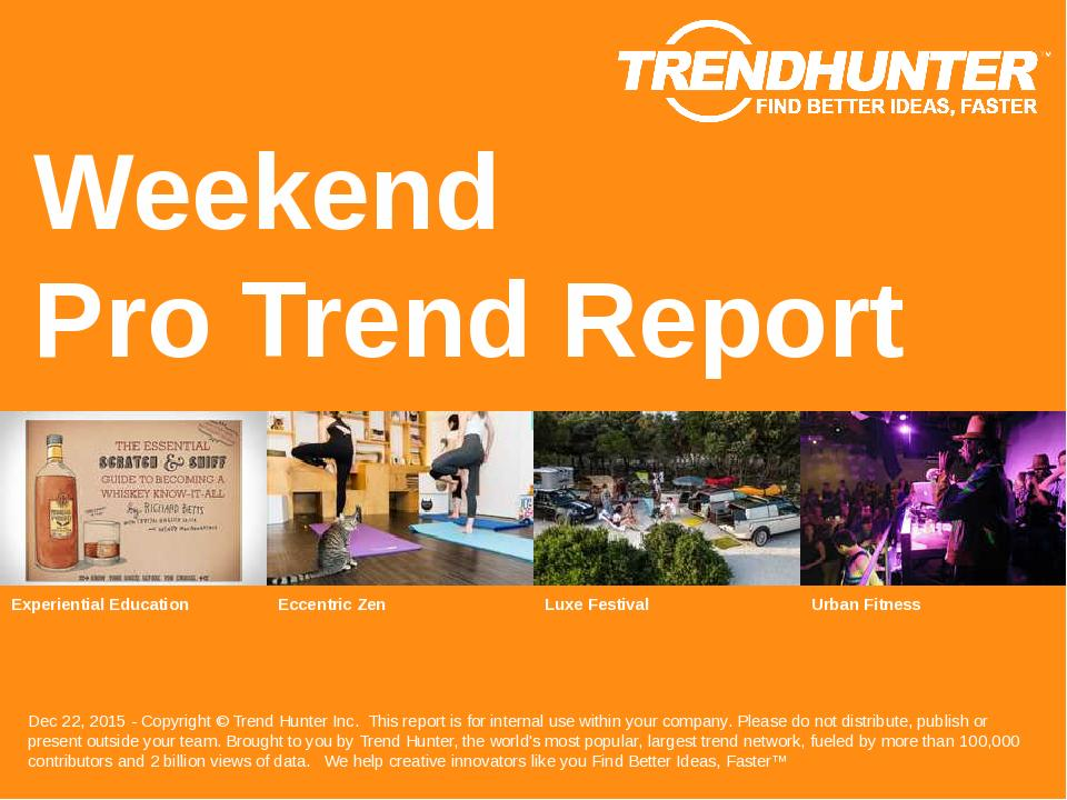 Weekend Trend Report Research