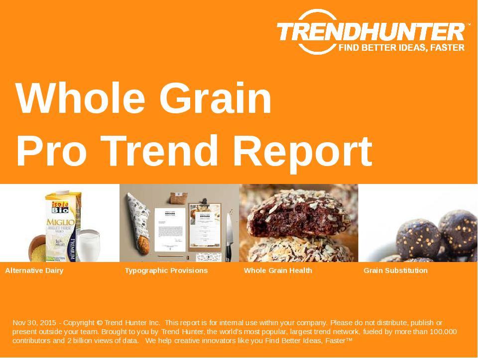 Whole Grain Trend Report Research