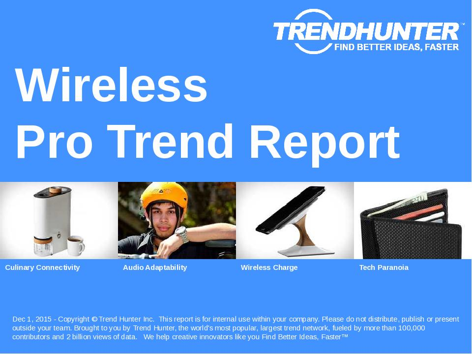 Wireless Trend Report Research