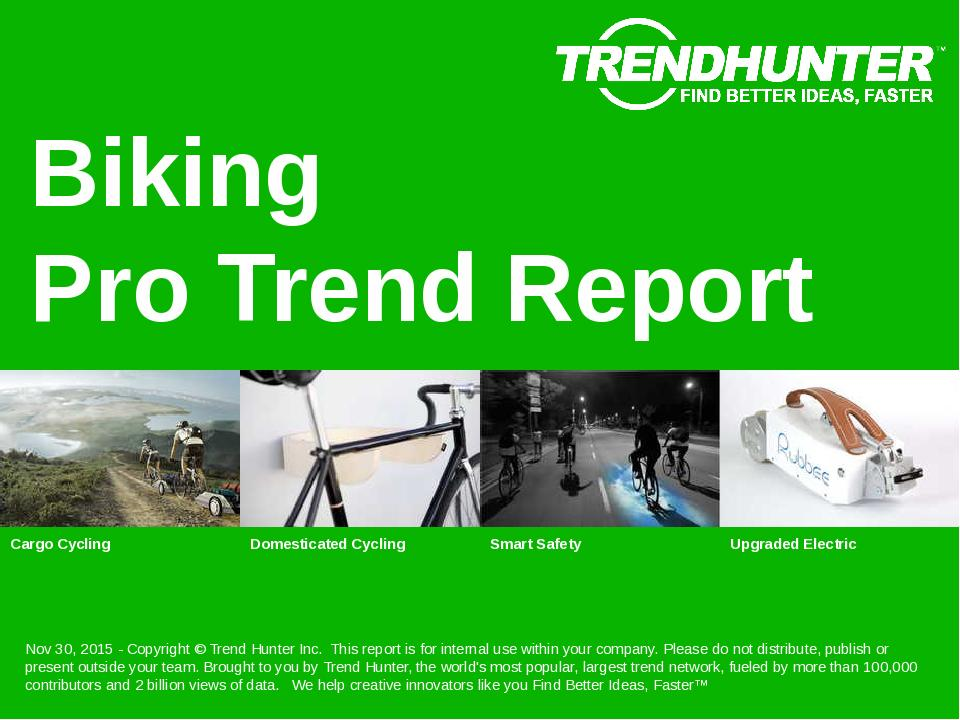 Biking Trend Report Research