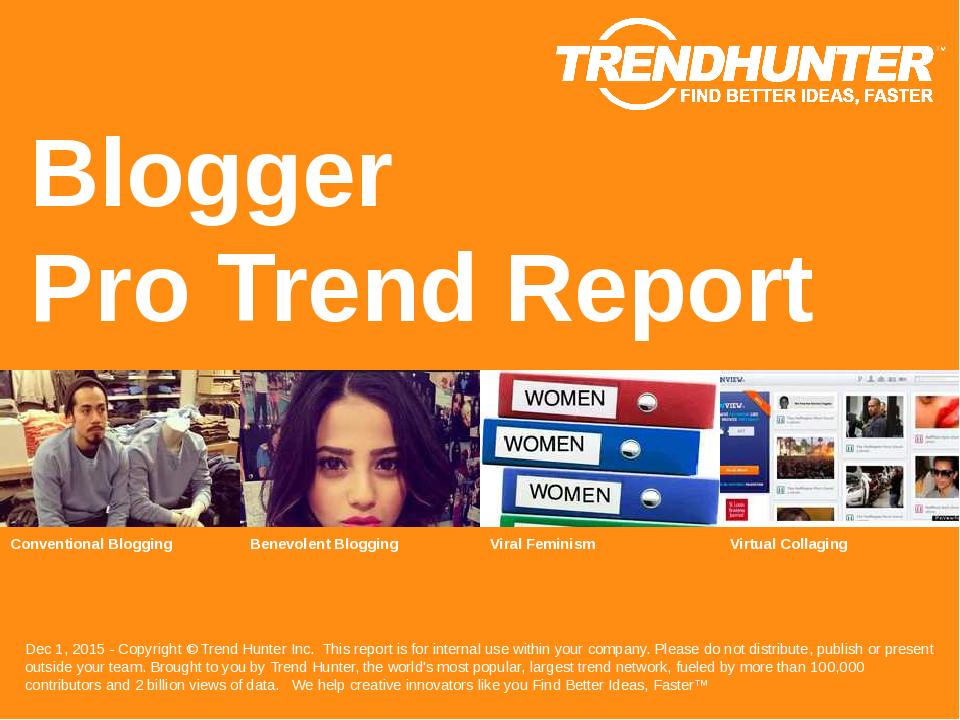 Blogger Trend Report Research