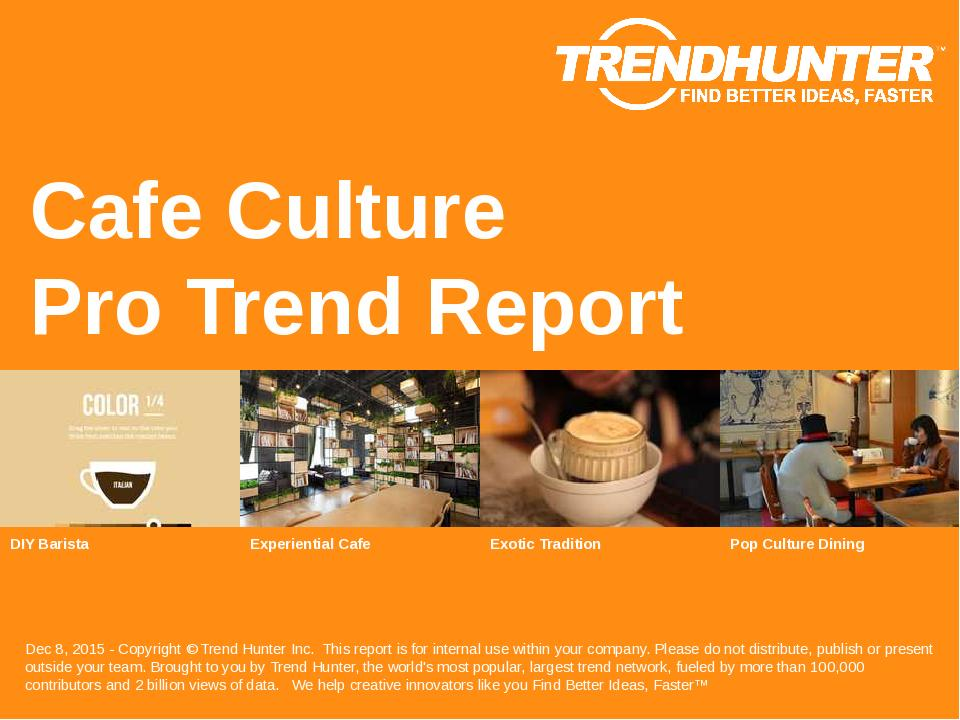 Cafe Culture Trend Report Research